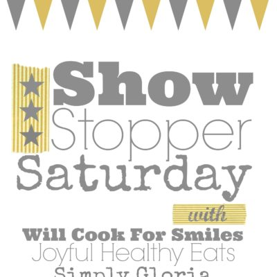 Show Stopper Saturday #12 {Soup's On! Features}