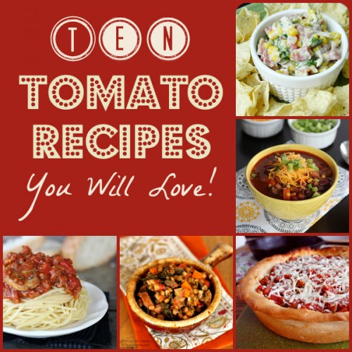 10-tomato-recipe-roundup