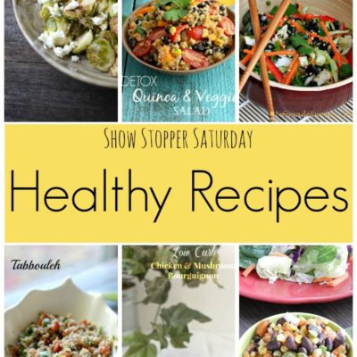 Show Stopper Saturday Link Party, Featuring Healthy Recipes