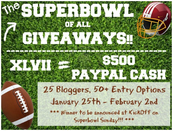 The #Superbowl of all Giveaways!!  WIN $500 Paypal Cash during KICKOFF!