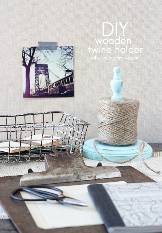 DIY Wooden Twine Holder with livelaughrowe.com
