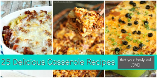 25-Delicious-Casserole-Recipes-that-youre-family-will-LOVE1GOOGLE