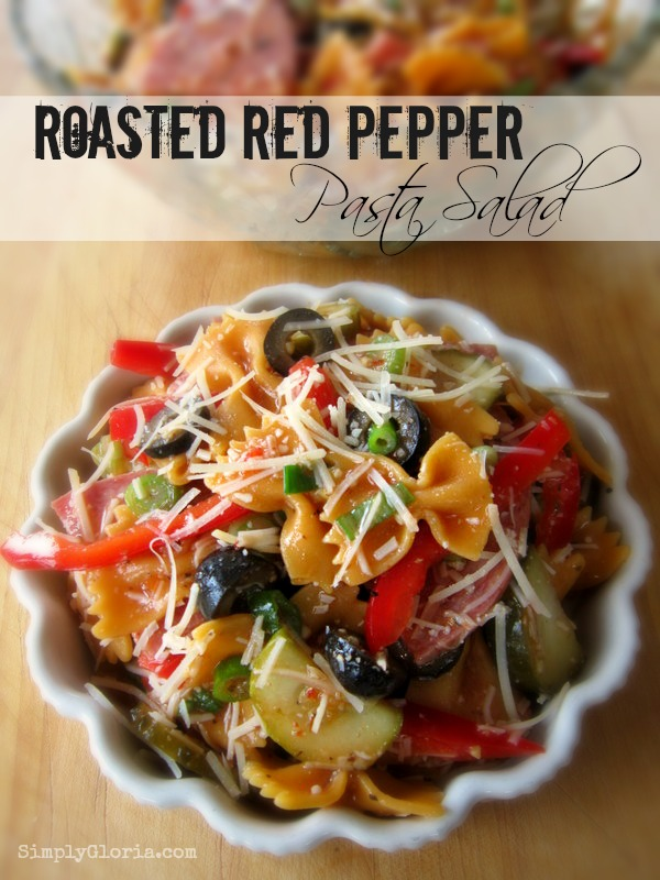 Roasted Red Pepper Pasta Salad - SimplyGloria.com